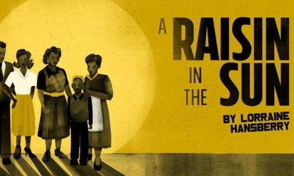 the struggle to attain dreams in a raisin in the sun a play by lorraine hansberry Inspired by langston hughe's poem harlem (more popularly known as dream deferred), hansberry's play a raisin in the sun.